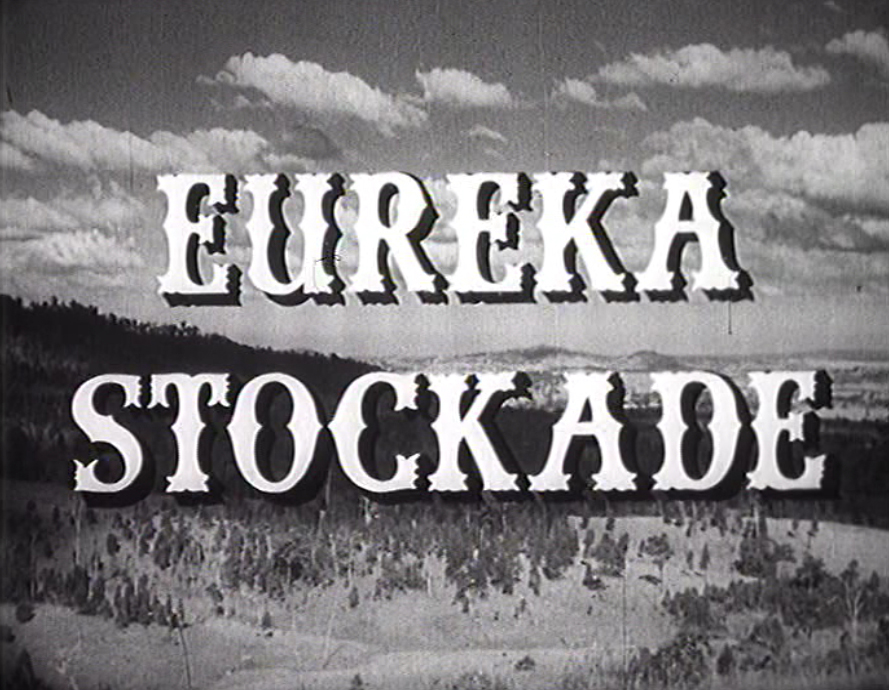 eureka stockade essay The eureka stockade current book d~stributors 40 market street, sydney november, 1954 working class papers have continued in this tradition - the labor call, victorian socialist, ross's monthly, militant.