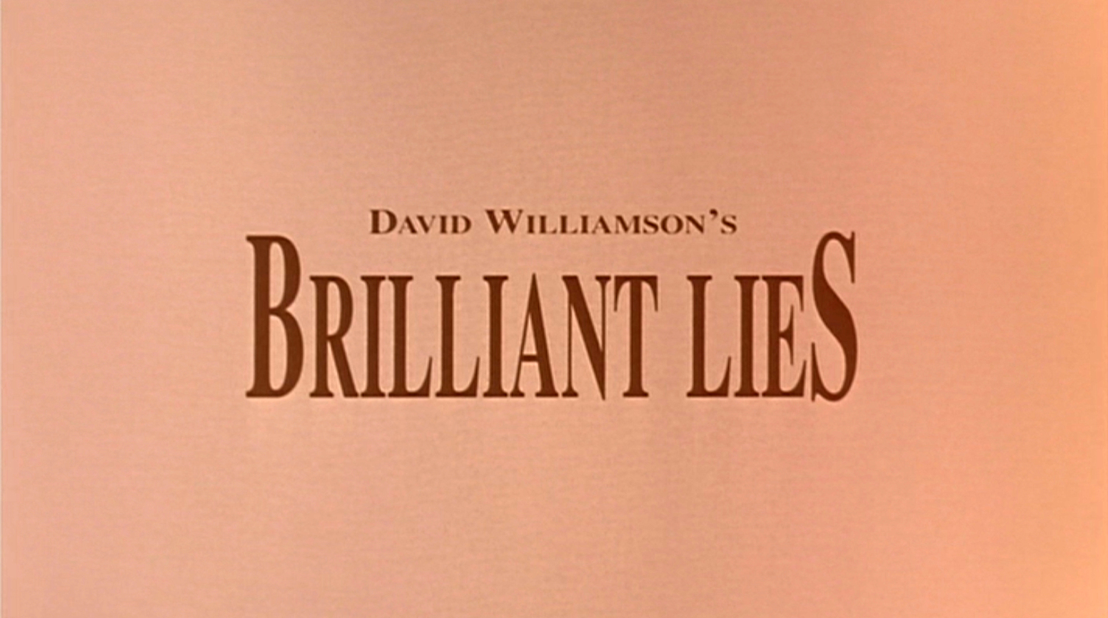 51c97d1d7c David Williamson s Brilliant Lies - Review - Photos - Ozmovies